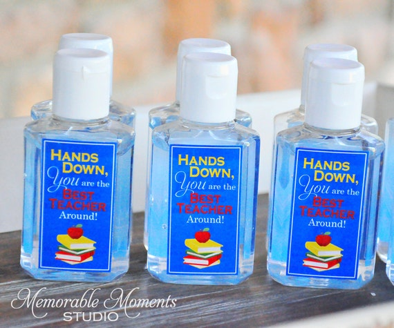 graphic regarding Hands Down You Re the Best Teacher Around Free Printable called Instantaneous Obtain Printable Hand Sanitizer Labels - Fingers Down Your self Are the Suitable Instructor In close proximity to - Instructor Appreciation Present
