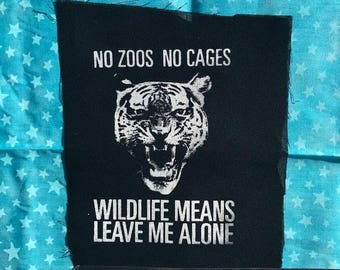 WILDLIFE patch no zoos no cages let animals go free PATCH vegan animal rights etc etc you get it right