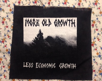 More old growth less economic growth PATCH up the trees down the economy