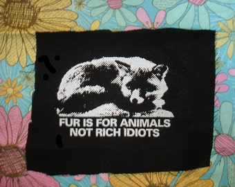 Fur is for animals Patch