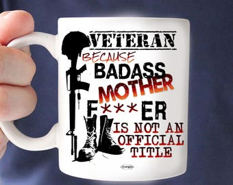 929542fc Veteran's Day, Gift For Veteran's Day, Marine, Army, Air Force, Coast  Guard, Navy, Badass Gift Mug, Military Veteran Mug, 11 oz/15 oz