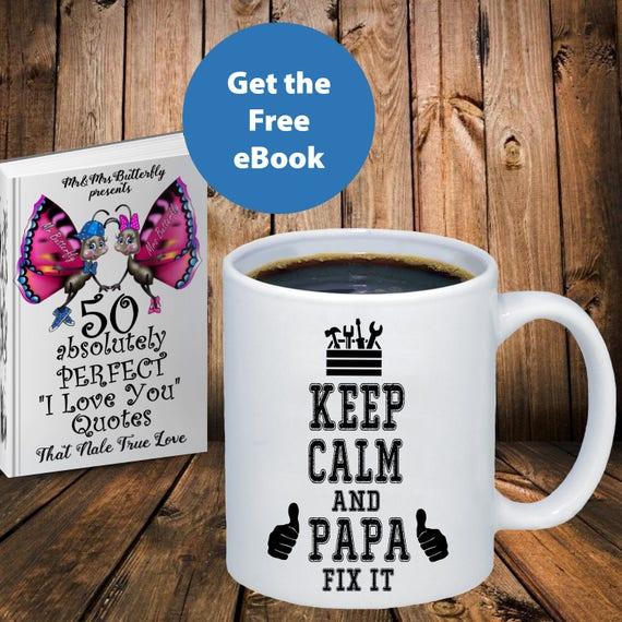 keep calm and papa fix it funny coffee mug unique quote mug