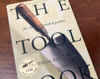 Smith and Hawken, The Tool Book by William Bryant Logan, gardening book, for the well-tended garden