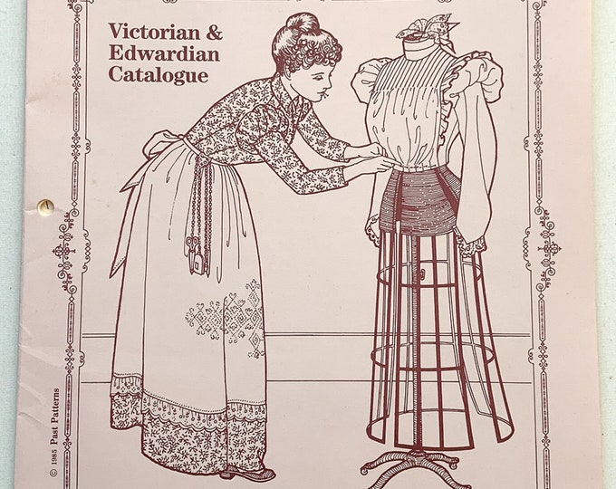 Vintage 1985 Past Patterns Victorian & Edwardian Catalogue | Historical Pattern Company Devoted to Authenticity