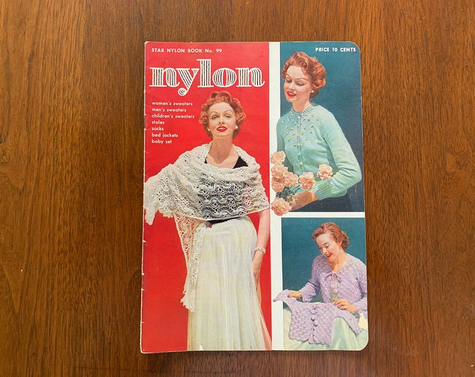 Vintage 1950s knit and crochet pattern book for sweaters, stoles, socks, bed jackets, baby set | Star Nylon Book No. 99