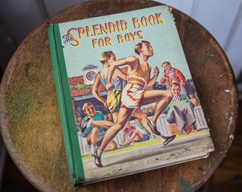 Vintage 1940s Splendid Book For Boys designed & printed in England | Birn Brothers, LTD.