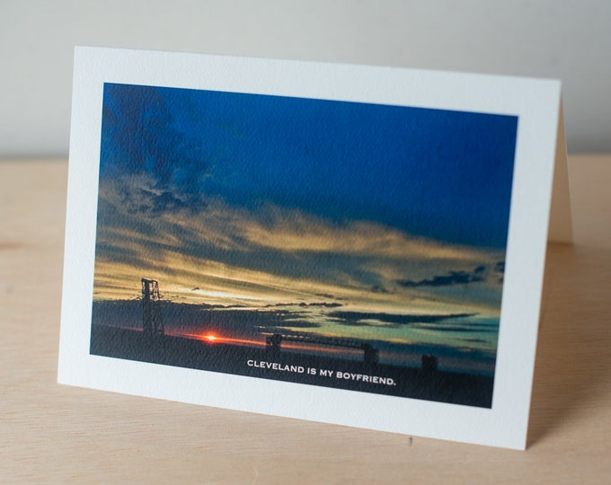 Cleveland OH photography greeting cards, Cleveland is my Boyfriend note cards, Photography by Elisa Vietri