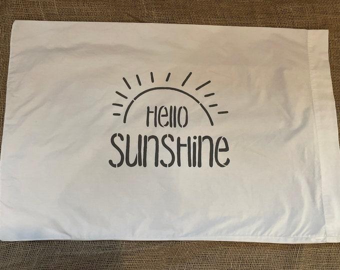 Vintage hand-stenciled white pillowcase hello sunshine