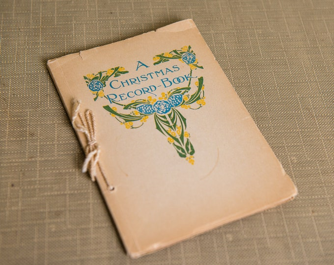 Vintage Art Nouveau Christmas Record Book copyrighted 1916   decorated by Florence White Williams   Christmas ephemera