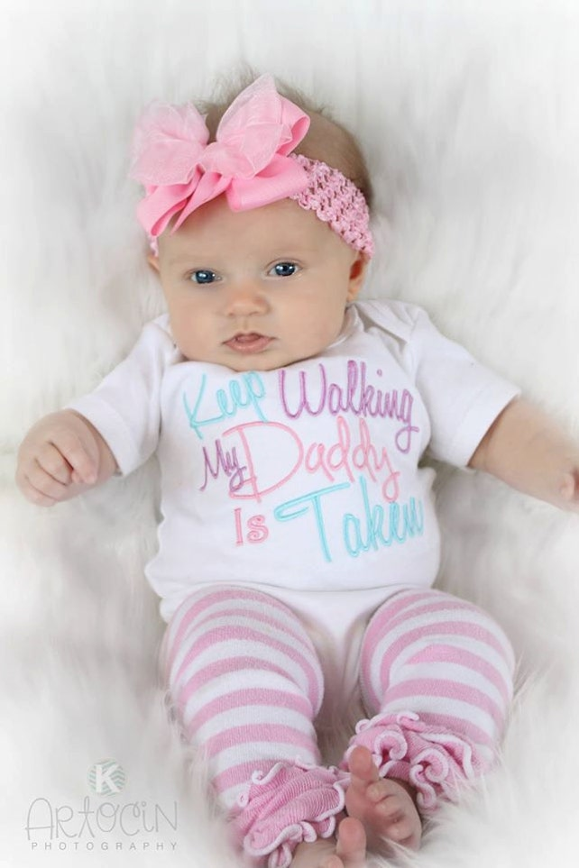 Baby Girl Clothes Embroidered With Keep Walking My Daddy Is Etsy