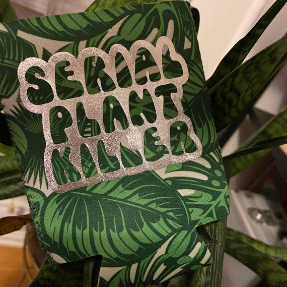 Serial Plant Killer Can coozie