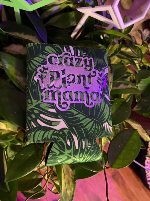 Crazy Plant Mama Can coozie