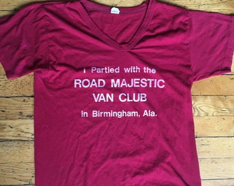 7c540c959abf Vintage Road Majestic Van Club Birmingham Alabama party t shirt USA large