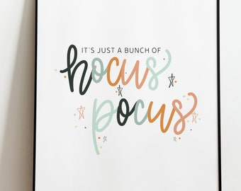 Hocus Pocus SVG It's All Just A Bunch of Hocus Pocus Halloween SVG Teacher Halloween SVG Downloadable Halloween Quote Fall Wall Art