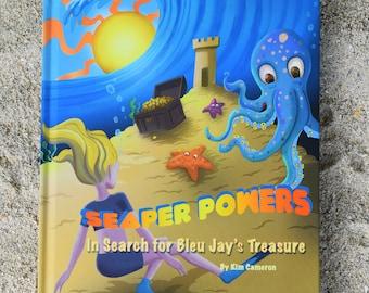 Seaper Powers:  In Search of Bleu Jay's Treasure Book