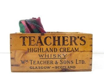 Vintage Wood Whisky Crate / Teacher's Highland Cream Scotch Whisky Wooden Crate / Rustic Industrial Decor