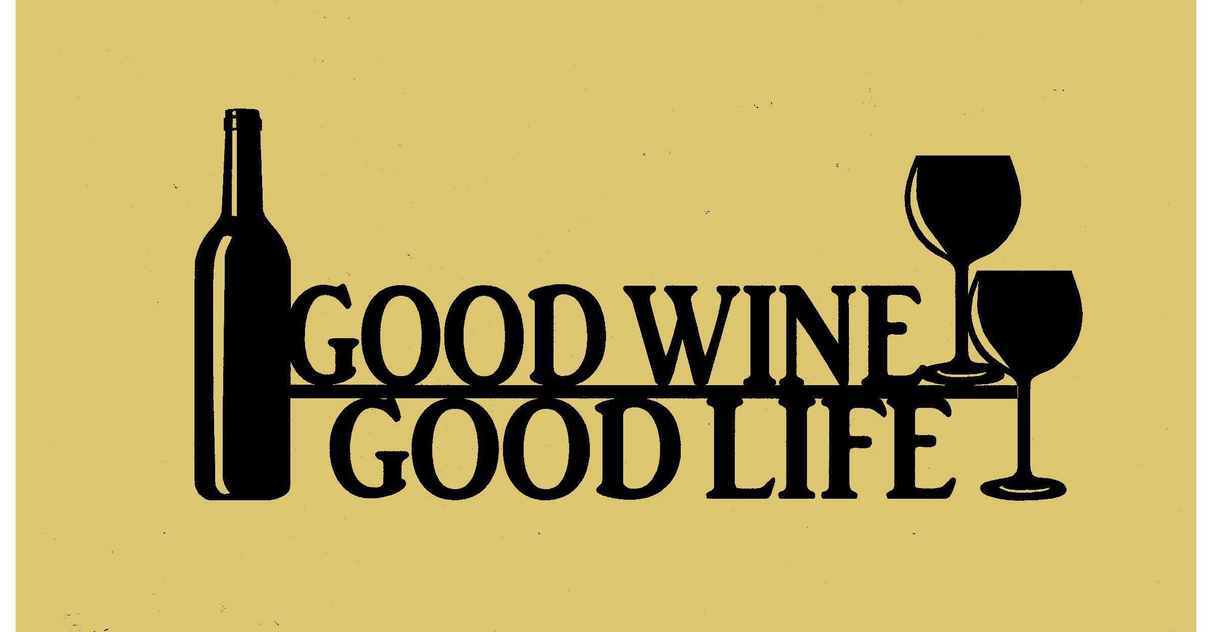 Good Wine Good Life Wall Decor WineSignMetal | Etsy