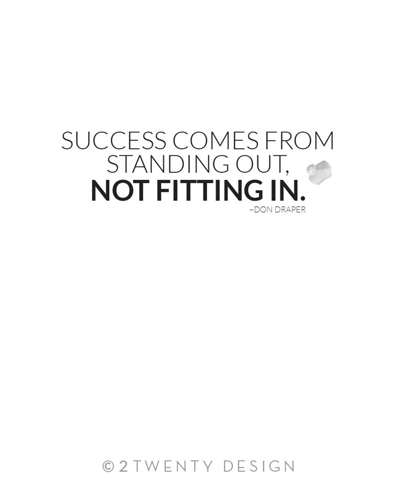Success Comes From Standing Out Not Fitting In Don Draper Etsy