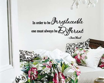 9d03898e7df Wall Lettering Coco Chanel In Order To Be Irreplaceable One Must Always Be  Different