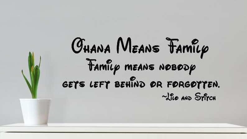 wall decal ohana means family nobody gets left behind or | etsy