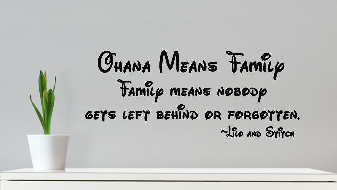 Ohana Means Family Quote Adorable Wall Decal Ohana Means Family