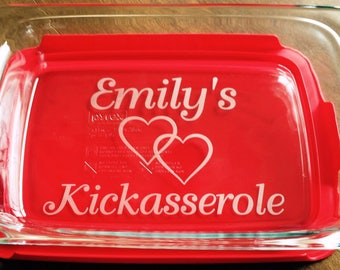 Personalized Kickasserole Pyrex 3 quart casserole dish Wedding Gift Custom Shower Gift Etched Glass Engraved