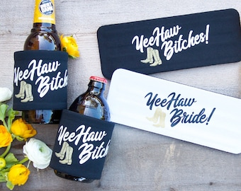 Country Bachelorette Party Slap Can Cooler - YeeHaw Bride   YeeHaw Bitches   Bridesmaid Gifts   Squad   Hen Party
