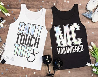 Bachelorette Party Shirts - MC Hammered    Can't Touch This - funny bachelorette - bride and groom shirt