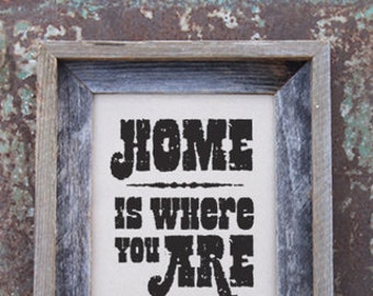 "Art Print - 8x10 ""Home is Where You Are"" - Typographic print"