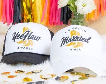 Nashville Bachelorette I'm Gettin' Married Y'all & Yeehaw Bitches   Bachelorette Party Trucker Hats   Nashelorette hats