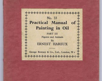 Antique Vintage Practical Manual Painting in OIl Colours Book Rowney London History Art Education Instruction