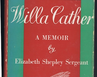 Antique Vintage Willa Cather Memoir Bio Book by Sergeant 1953 Am Woman Writer Literary History