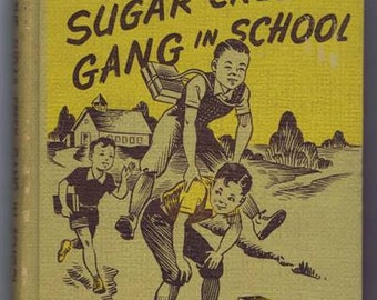 Vintage Forties Boys' Series Book The Sugar Creek Gang in School by Hutchens 1944 Children Indiana Christian