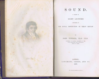 Antique Science Book On Sound by John Tyndall London 1867 Royal Instit. of Great Britain 19th century Invention Portrait Diagrams