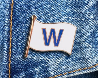 W Flag Pin, Fly The W, Chicago Enamel Pin, Chicago Cubs, Hard Enamel Pin, Jewelry, Art, Gift (PIN74)