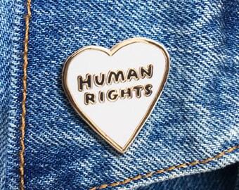 Human Rights Pin, Hard Enamel Pin, Jewelry, Art, Gift (PIN77)
