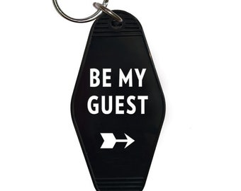 Be My Guest Key Tag, Motel Key Tag, Keychain, Key Fob, Be My Guest, Stocking Stuffer (KEY14)