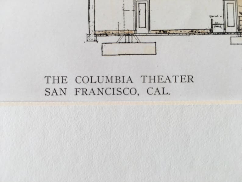 Columbia Theater Original Plan Architects Architecture Vintage Antique California 1909 Hand Colored San Francisco Bliss /& Faville