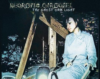 Neurotic Carousel - The Ghost Orb Light CD (Acoustic-Experimental Ambient Rock) Haunting Cold Dark Resonating Somber Operatic Hypnotizing