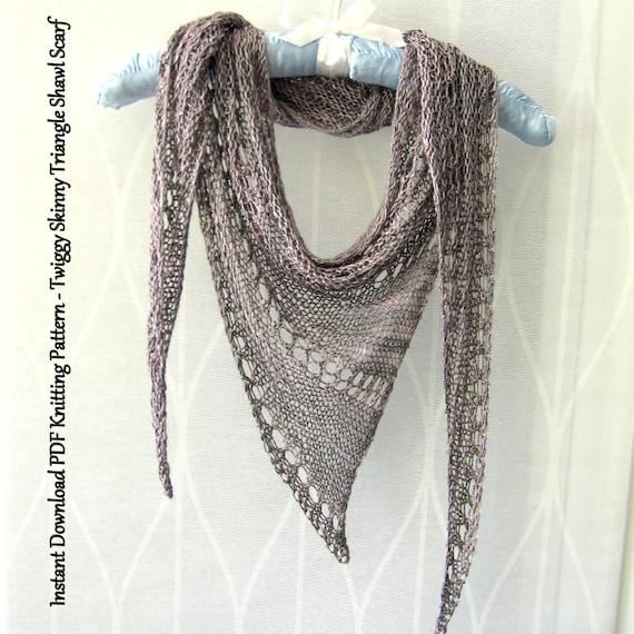 Instant Download Pdf Knitting Pattern Twiggy Skinny Triangle Etsy