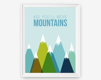 Kid, You'll Move Mountains  - Dr. Seuss inspired - Typography Poster, Nursery Decor - For Boy, Children Art