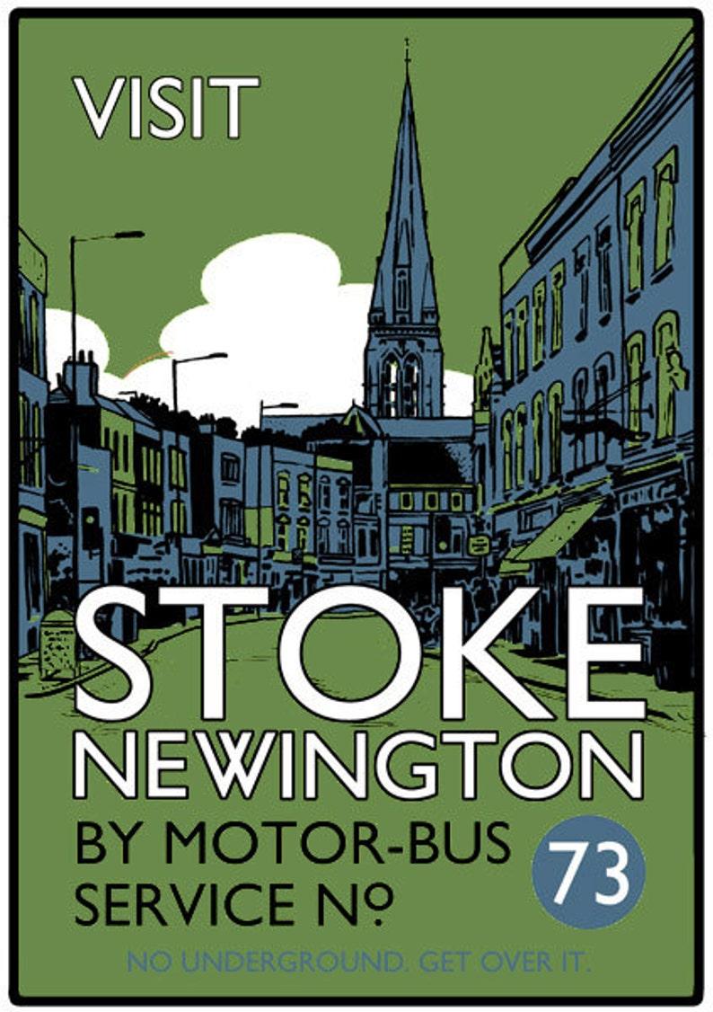 Vintage style screenprint poster  Visit Stoke Newington by image 0