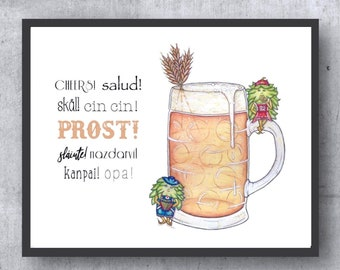 "German Hops - PRINT W/ WORDS - ""Cheers! Salud! skäl! cin cin! , PROST! slainte! nazdravi! kanpai! opa!"" illustration"