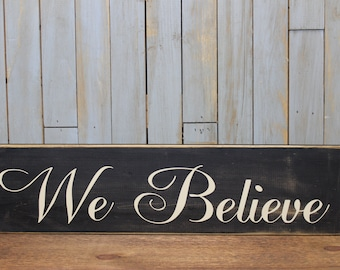 """Wooden Sign """"We Believe"""" winter quote christmas"""