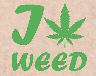 I love Weed, Marijuana Leaf, Ganja, Pot leaf, Cannabis Stencils, cannabis leaf clipart, Marijuana Leaf svg, I love Marijuana