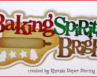 Baking Spirits Bright Christmas title  paper piecing  premade scrapbook page  by Rhonda rm613art