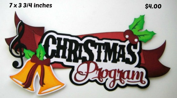christmas program title paper piecing 3d diecut for premade etsy