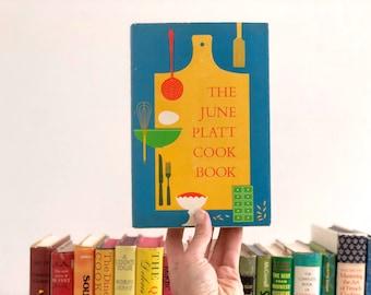 Vintage Cookbook - The June Platt Cookbook - 1958