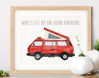 VW Westfalia | Grand Adventure Van Life Gift | VW Vanagon Inspirational Quote | Volkswagen Art Print