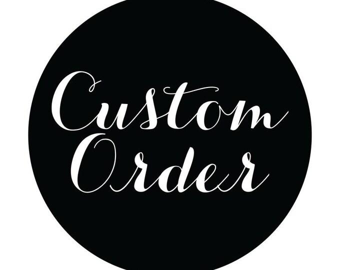 Custom order 8x10 format